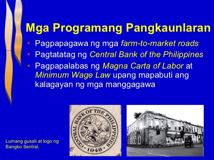 elpidio quirino minimum wage law Quirino is recognized as the father of the central bank of the philippines, of the minimum wage law and the precursor of sss as an economist he foresaw the growing energy needs of the philippines by establishing maria cristina hydroelectric power plant in iligan and ambuklao dam in benguet.