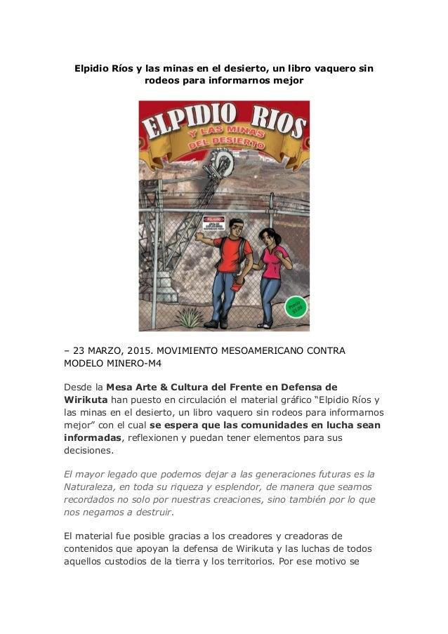 Elpidio Ríos y las minas en el desierto, un libro vaquero sin rodeos para informarnos mejor – 23 MARZO, 2015. MOVIMIENTO M...