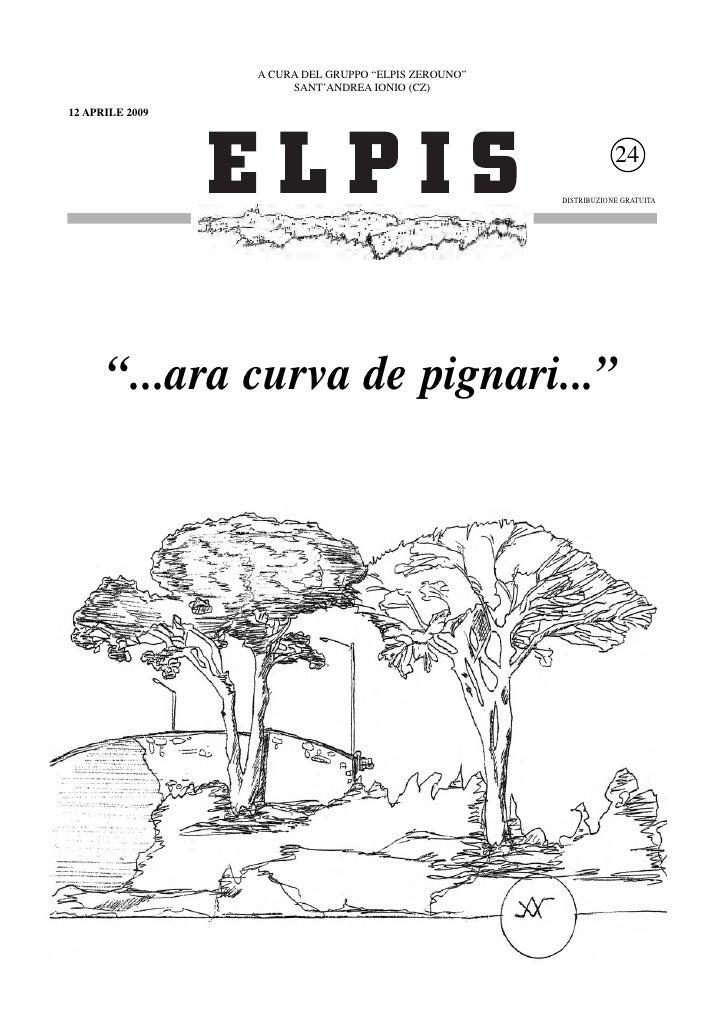 """A CURA DEL GRUPPO """"ELPIS ZEROUNO""""                       SANT'ANDREA IONIO (CZ)  12 APRILE 2009                            ..."""