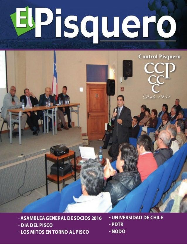 - ASAMBLEA GENERAL DE SOCIOS2016 - DIA DEL PISCO - LOS MITOS EN TORNO AL PISCO Desde 1931 - UNIVERSIDAD DE CHILE - PDTR - ...