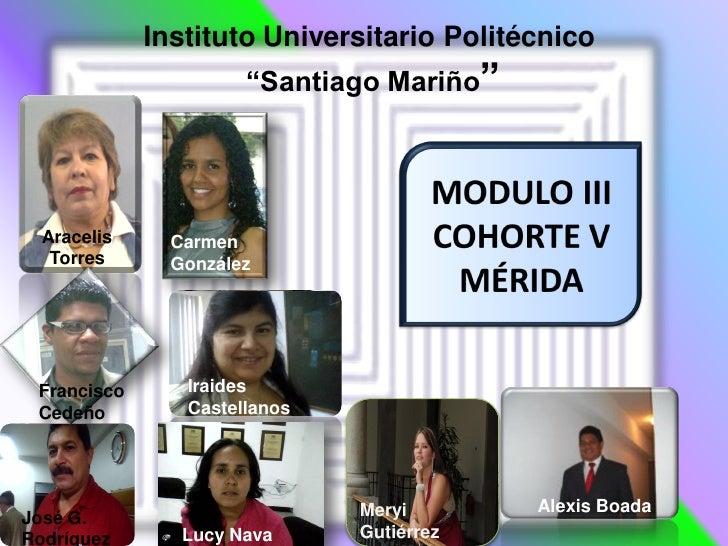 "Instituto Universitario Politécnico                      ""Santiago Mariño""  Aracelis     Carmen   Torres      González Fra..."