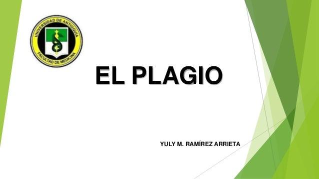 EL PLAGIO YULY M. RAMÍREZ ARRIETA