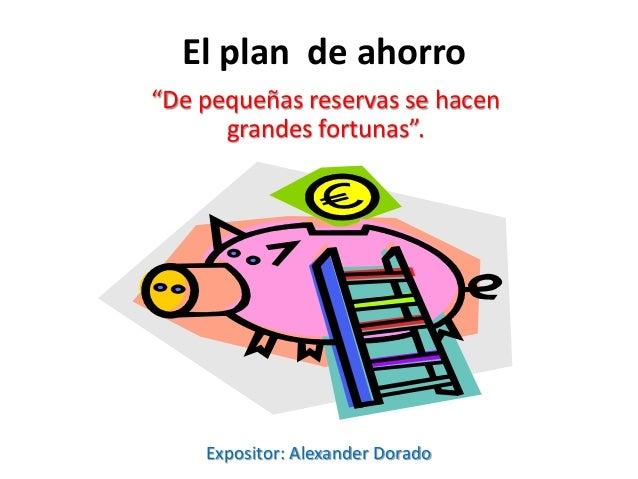 El el plan de ahorro - Tecnicas de ahorro ...