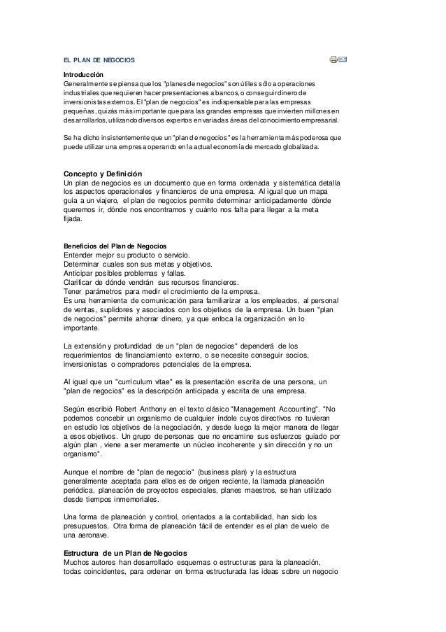 """EL PLAN DE NEGOCIOS Introducción Generalmente se piensa que los """"planes de negocios""""son útiles sólo a operaciones industri..."""