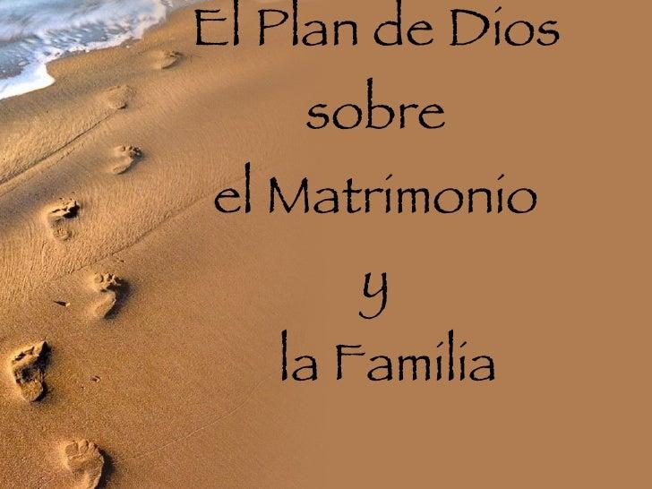 Matrimonio Y Familia En El Proyecto De Dios : El plan de dios sobre matrimonio y la familia