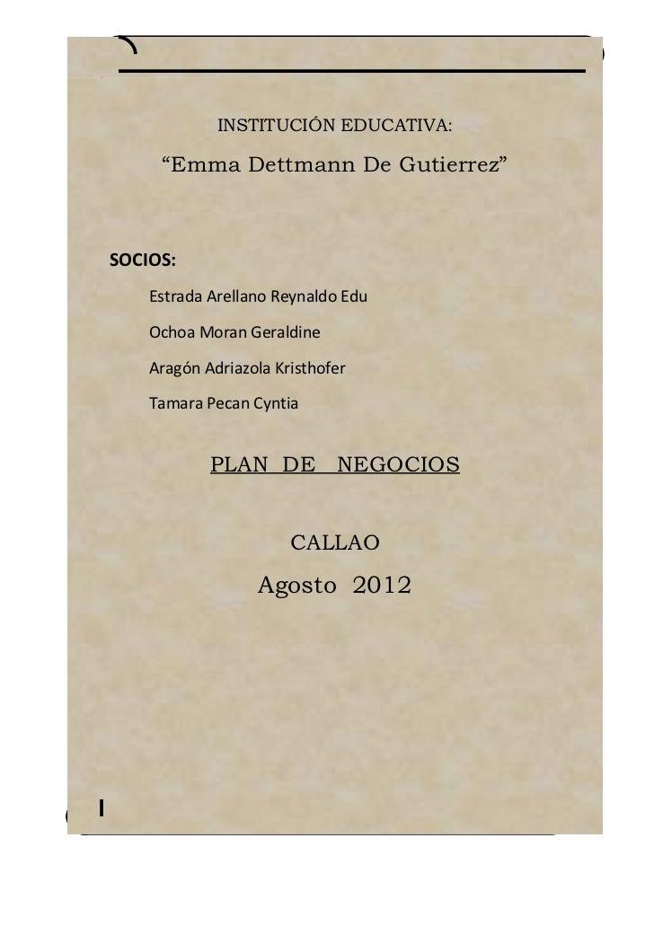 """INSTITUCIÓN EDUCATIVA:     """"Emma Dettmann De Gutierrez""""SOCIOS:    Estrada Arellano Reynaldo Edu    Ochoa Moran Geraldine  ..."""