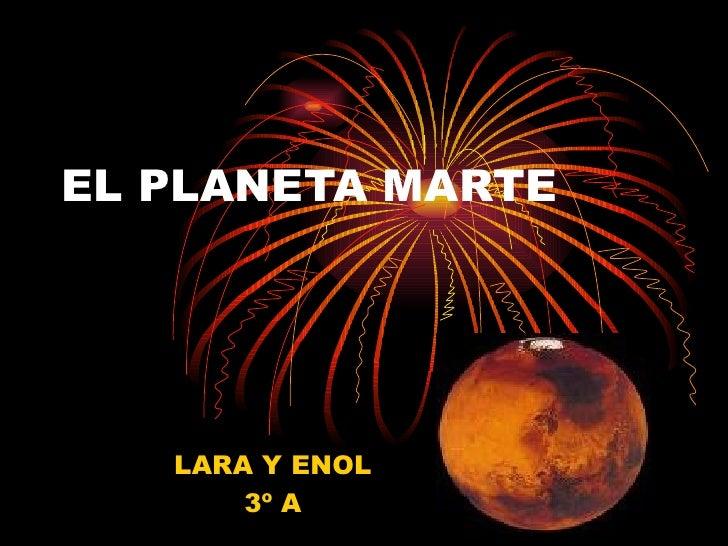 EL PLANETA MARTE LARA Y ENOL 3º A