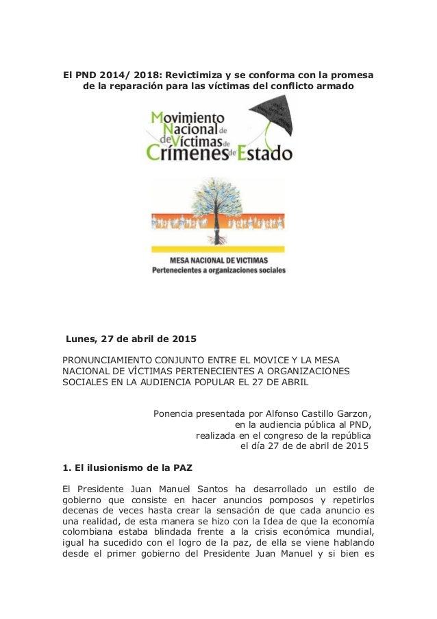 El PND 2014/ 2018: Revictimiza y se conforma con la promesa de la reparación para las víctimas del conflicto armado Lunes,...