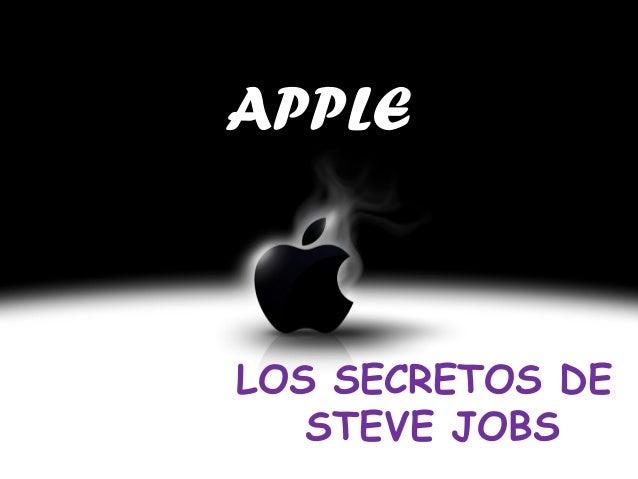 APPLE LOS SECRETOS DE STEVE JOBS