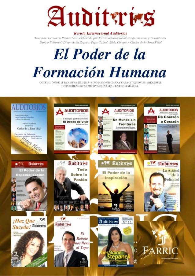 Revista Internacional Auditorios Director: Fernando Ramos Leal. Publicado por Farric Internacional, Conferencistas y Consu...