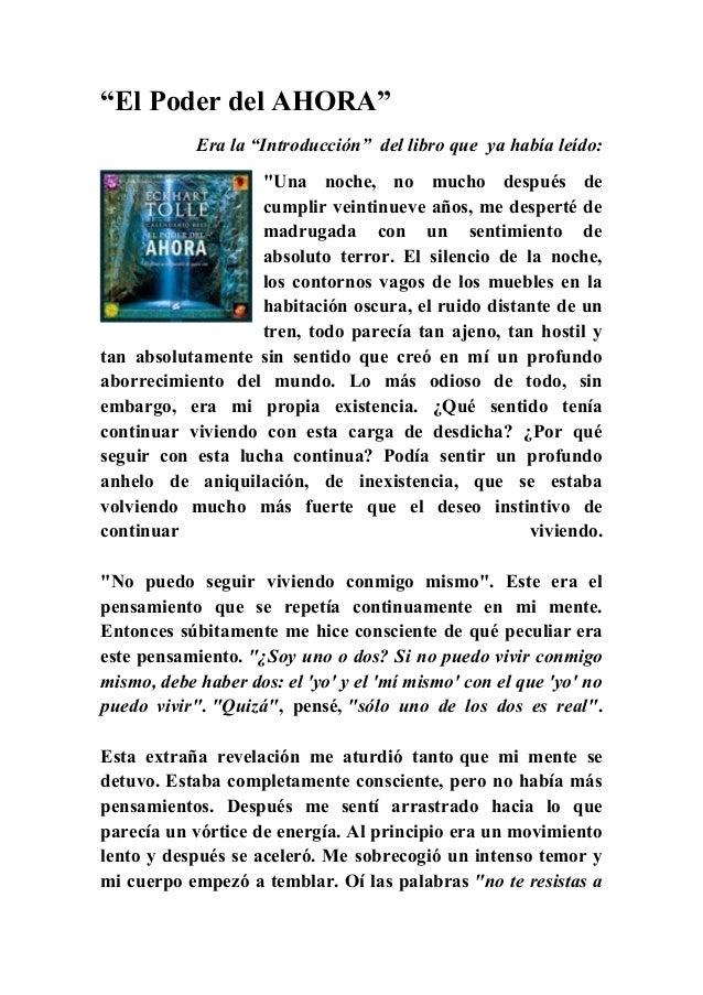 """""""ElPoderdelAHORA"""" Era la """"Introducción"""" del libro que ya había leído: """"Una noche, no mucho después de cumplir veintin..."""