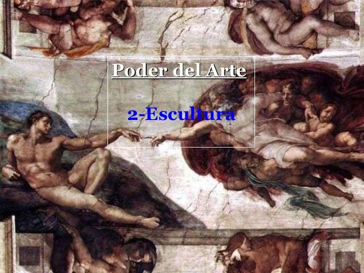 Poder del Arte   2-Escultura