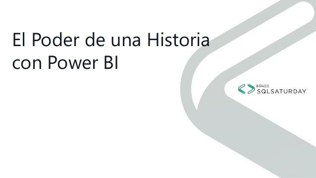 El Poder de una Historia con Power BI