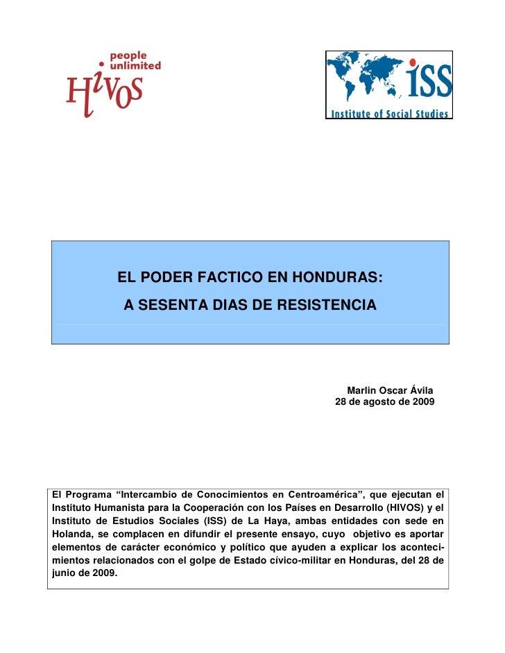 EL PODER FACTICO EN HONDURAS:               A SESENTA DIAS DE RESISTENCIA                                                 ...