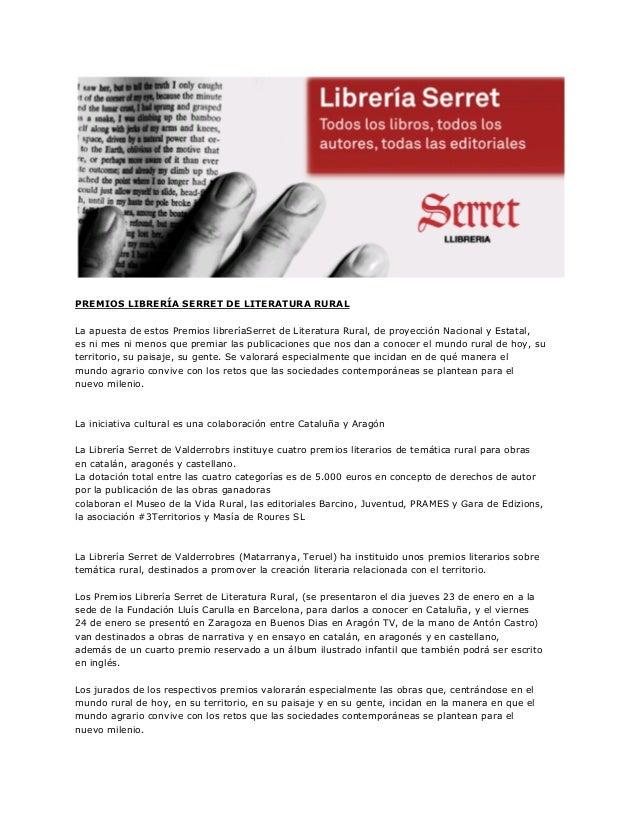 PREMIOS LIBRERÍA SERRET DE LITERATURA RURAL La apuesta de estos Premios libreríaSerret de Literatura Rural, de proyección ...
