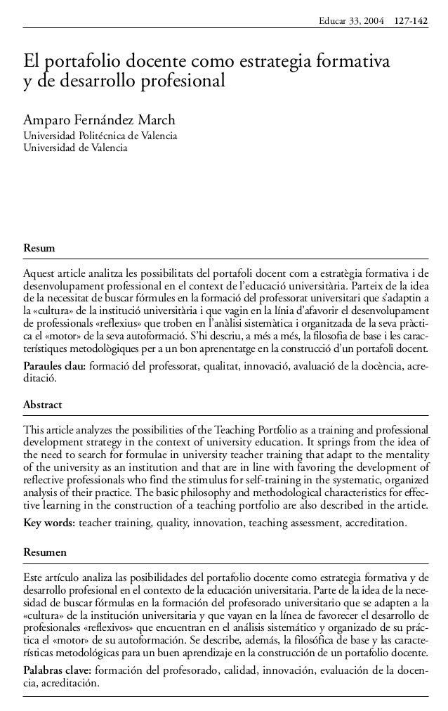 Resum Aquest article analitza les possibilitats del portafoli docent com a estratègia formativa i de desenvolupament profe...