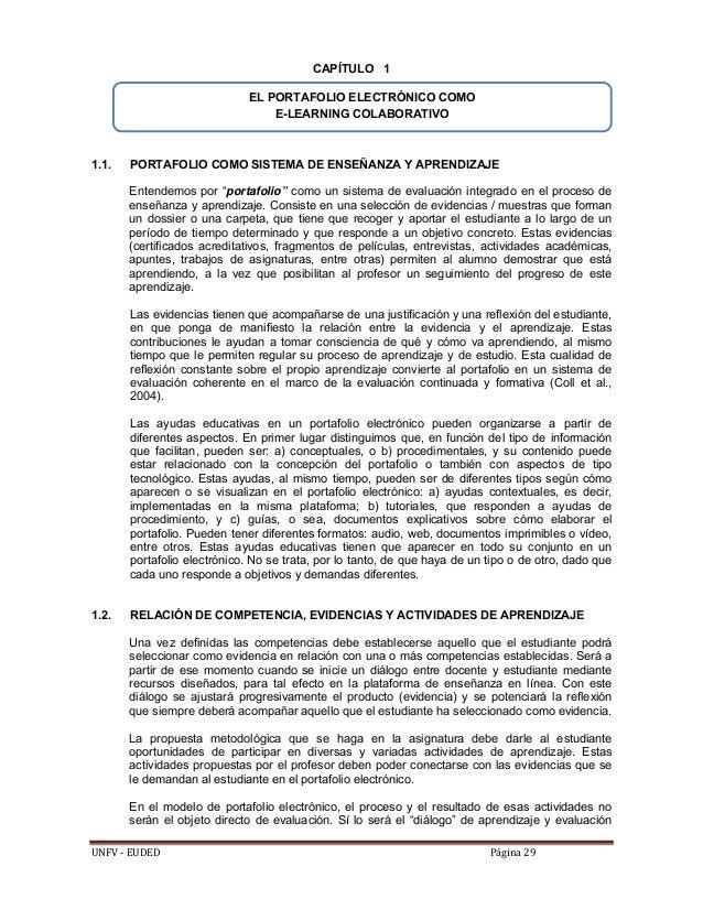 """UNFV‐EUDED Página29 CAPÍTULO 1 1.1. PORTAFOLIO COMO SISTEMA DE ENSEÑANZA Y APRENDIZAJE Entendemos por """"portafolio"""" co..."""