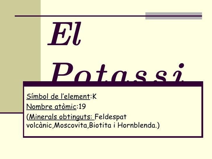 El Potassi