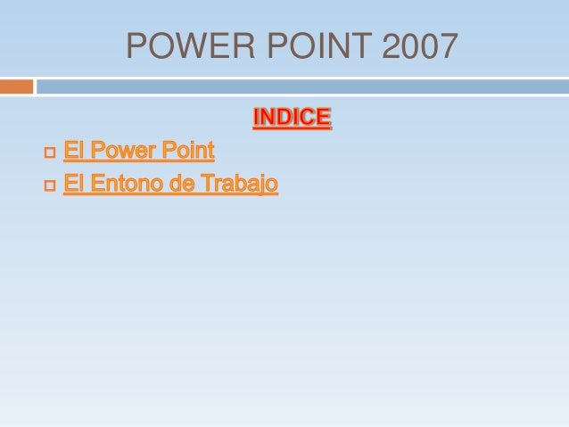 POWER POINT 2007