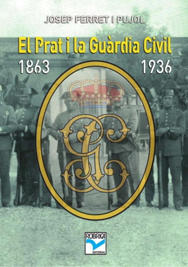El Prat i la Guàrdia Civil (1863-1936) 1
