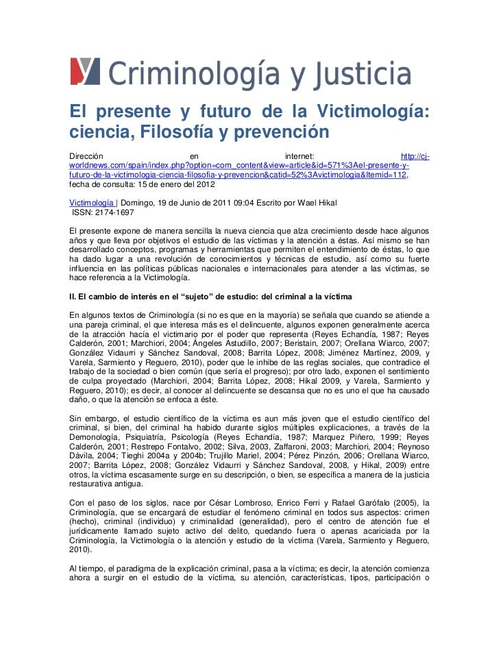 El presente y futuro de la Victimología:ciencia, Filosofía y prevenciónDirección                          en              ...