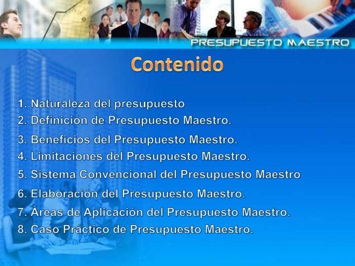 El  Presupuesto  Maestro Slide 2