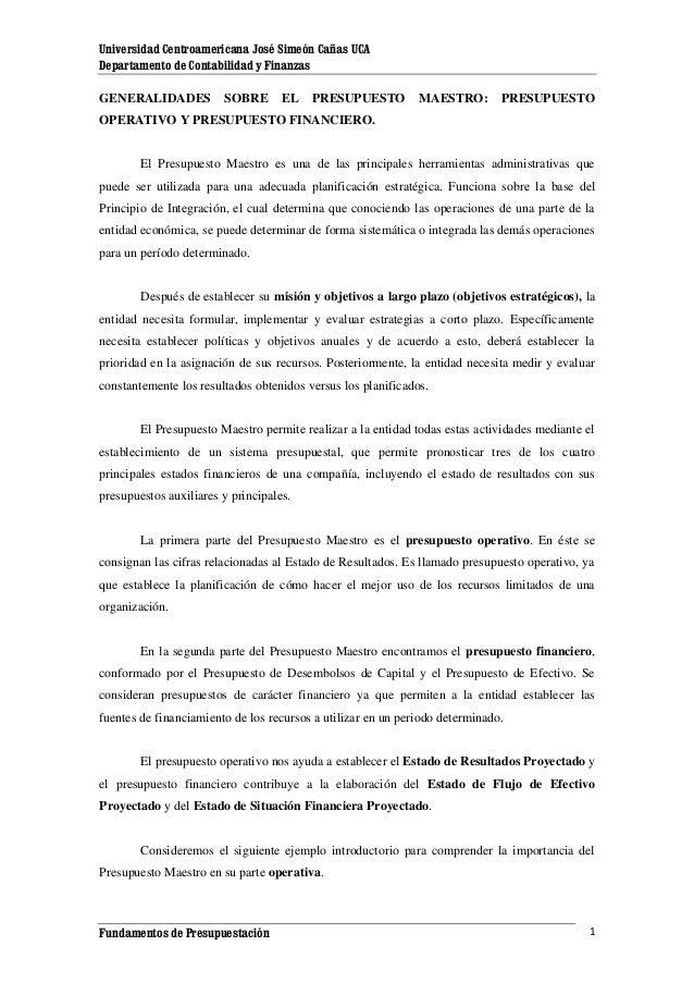Universidad Centroamericana José Simeón Cañas UCA Departamento de Contabilidad y Finanzas GENERALIDADES  SOBRE  EL  PRESUP...
