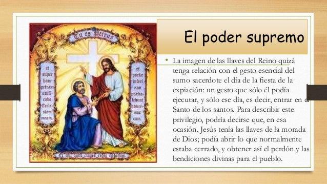 El poder supremo • La imagen de las llaves del Reino quizá tenga relación con el gesto esencial del sumo sacerdote el día ...
