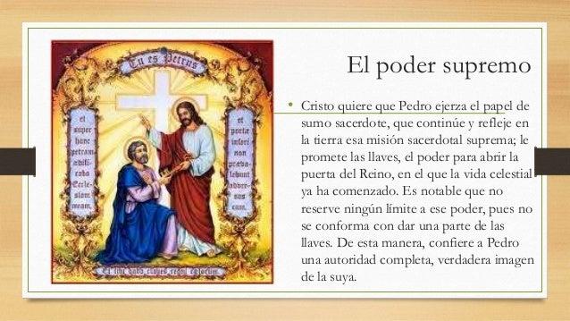 El poder supremo • Cristo quiere que Pedro ejerza el papel de sumo sacerdote, que continúe y refleje en la tierra esa misi...