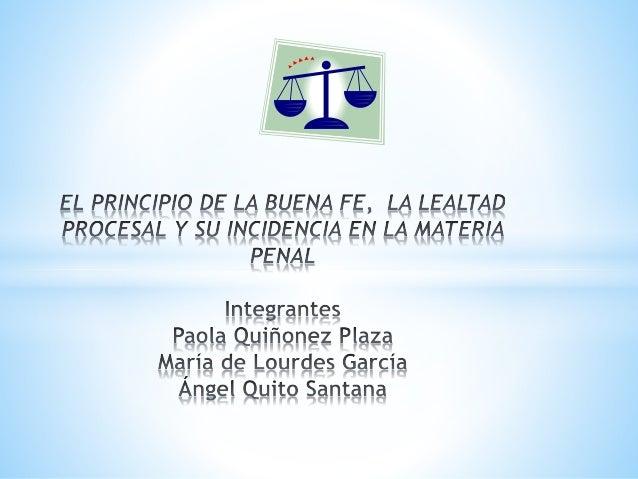 *Es una obligación de las partes  actuar con lealtad procesal, en un  proceso penal, evitando los  fraudes emergentes de u...