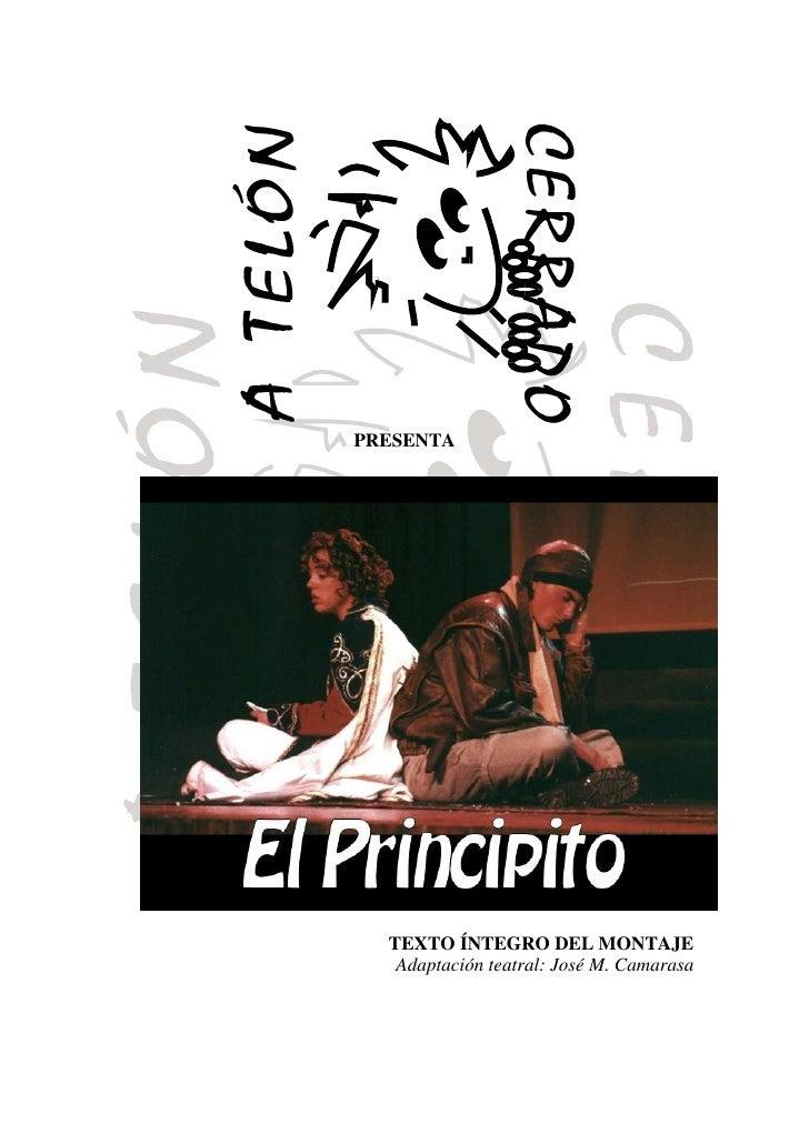 PRESENTA  TEXTO ÍNTEGRO DEL MONTAJE   Adaptación teatral: José M. Camarasa