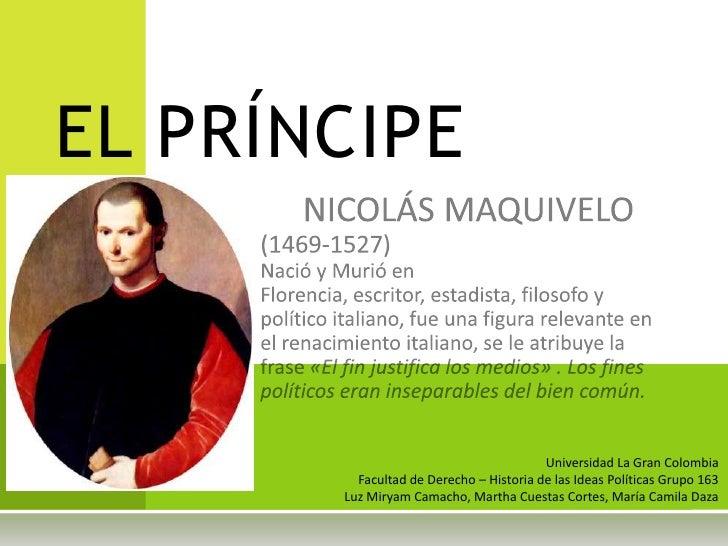 EL PRÍNCIPE                                         Universidad La Gran Colombia         Facultad de Derecho – Historia de...
