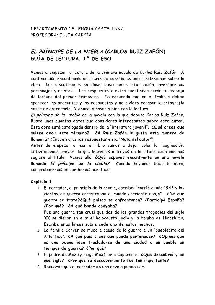 DEPARTAMENTO DE LENGUA CASTELLANA PROFESORA: JULIA GARCÍA   EL PRÍNCIPE DE LA NIEBLA (CARLOS RUIZ ZAFÓN) GUÍA DE LECTURA. ...