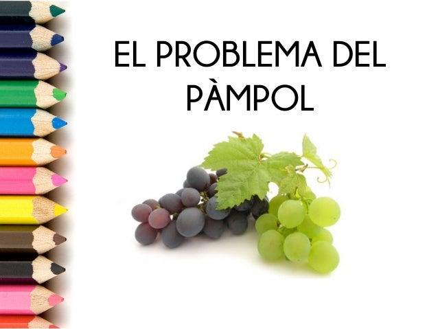 EL PROBLEMA DEL PÀMPOL