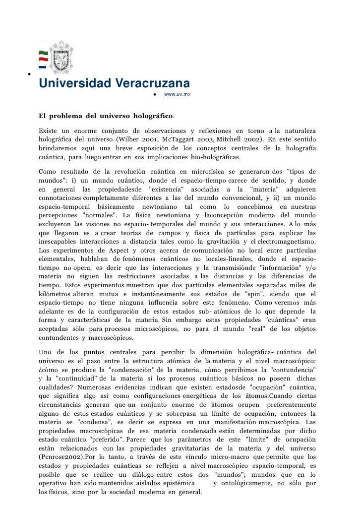 Universidad Veracruzana<br />www.uv.mx<br />El  problema  del  universo  holográfico.<br />Existe  un  enorme  conjunto  d...