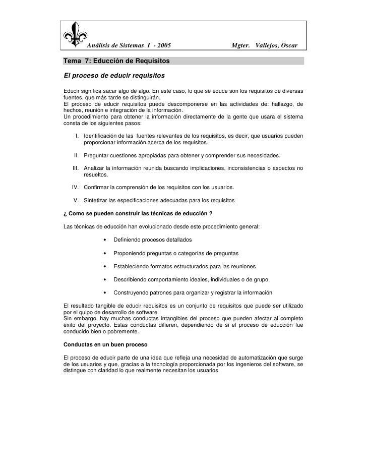 Análisis de Sistemas I - 2005                              Mgter. Vallejos, OscarTema 7: Educción de RequisitosEl proceso ...