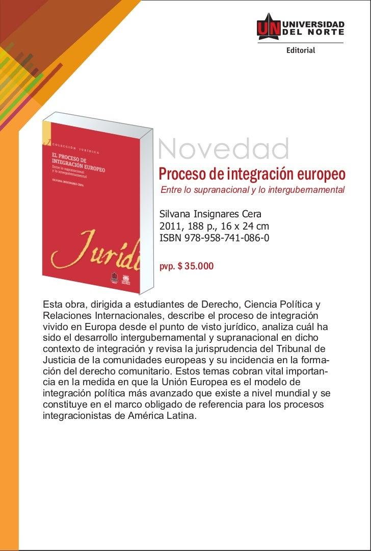 Novedad                          Proceso de integración europeo                          Entre lo supranacional y lo inter...
