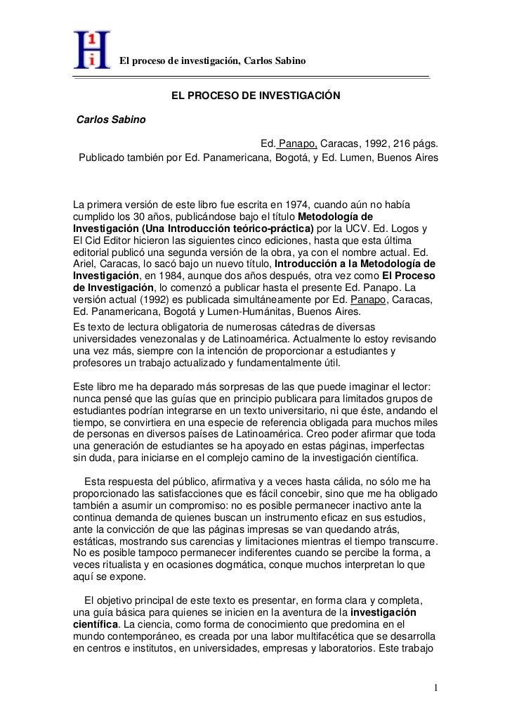 El proceso de investigación, Carlos Sabino                     EL PROCESO DE INVESTIGACIÓNCarlos Sabino                   ...