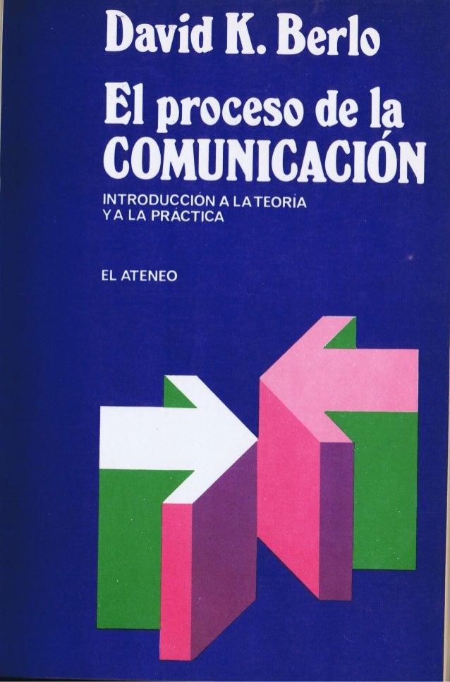 El proceso de la comunicación de David K. Berlo
