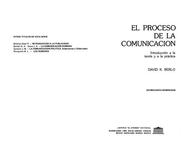 El proceso de la comunicación de David K. Berlo Slide 2
