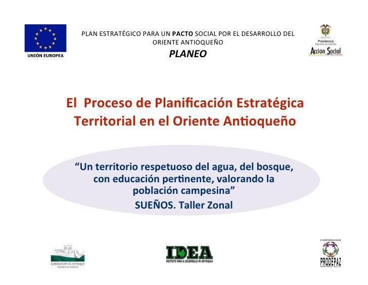 PLANESTRATÉGICOPARAUNPACTOSOCIALPORELDESARROLLODEL                      ORIENTEANTIOQUEÑO                       ...