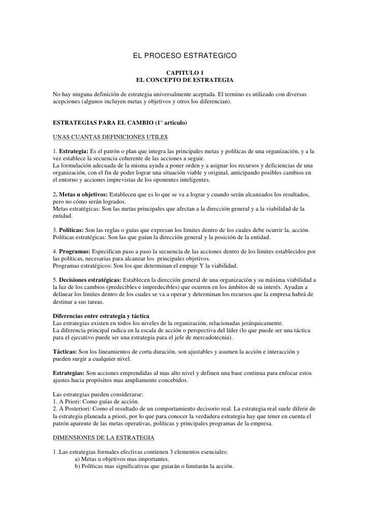 EL PROCESO ESTRATEGICO<br />CAPITULO 1<br />EL CONCEPTO DE ESTRATEGIA<br />No hay ninguna definición de estrategia univers...