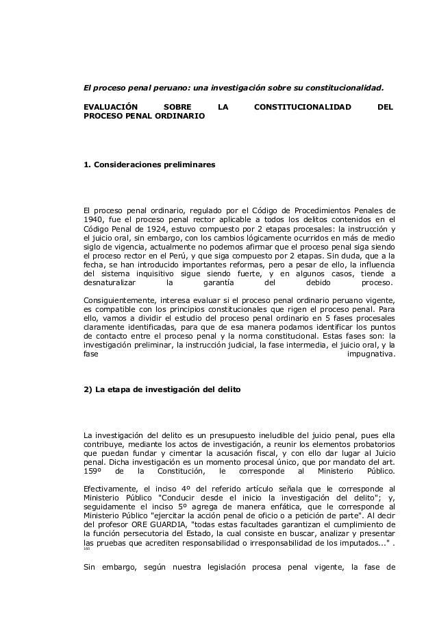 El proceso penal peruano: una investigación sobre su constitucionalidad. EVALUACIÓN SOBRE PROCESO PENAL ORDINARIO  LA  CON...