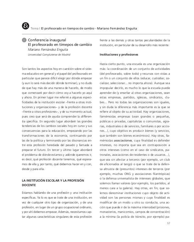 57Tema I El profesorado en tiempos de cambio - Mariano Fernández EnguitaI Conferencia inauguralEl profesorado en timepos d...