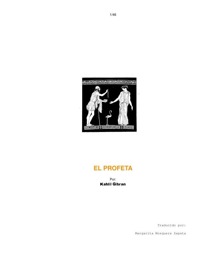 1/46     EL PROFETA      Por:  narbiG lilhaK                                Traducido por:                   Margarita Mos...
