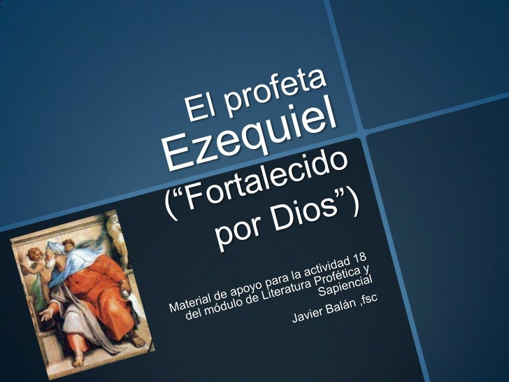 ¡GRACIAS!  El profeta Ezequiel por Javier Balán, fsc se encuentra bajo una LicenciaCreative Commons Atribución-NoComercial...