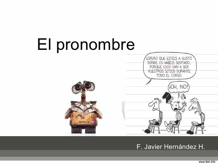 El pronombre F. Javier Hernández H.