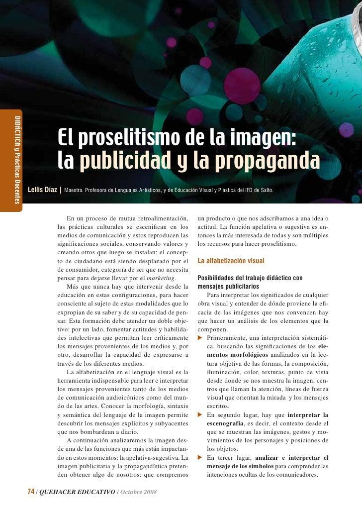 DIDÁCTICA y Prácticas Docentes                                                   El proselitismo de la imagen:            ...