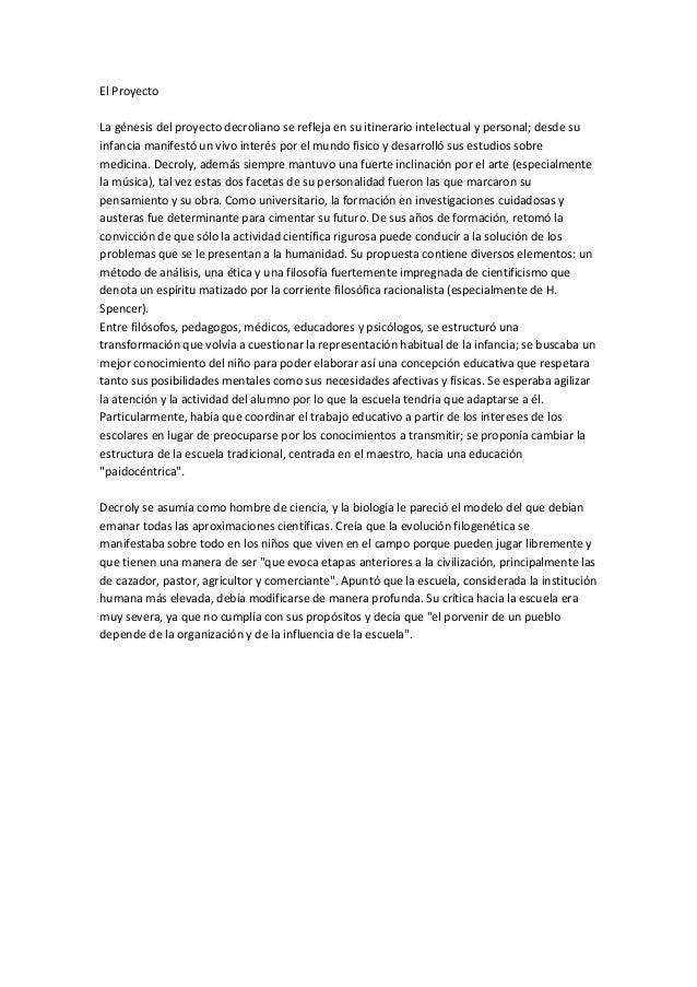 El Proyecto La génesis del proyecto decroliano se refleja en su itinerario intelectual y personal; desde su infancia manif...