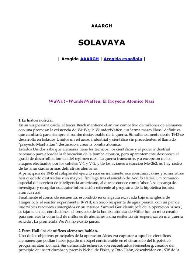 AAARGH  SOLAVAYA | Acogida AAARGH | Acogida española |  WuWa ! - WunderWaffen: El Proyecto Atomico Nazi  1.La historia ofi...